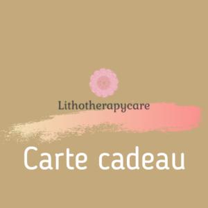 Chèques cadeaux Lithotherapycare